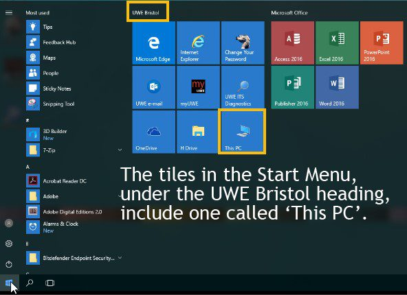 "Screenshot of Windows 10 start menu. The tiles in the Start Menu, under the UWE Bristol heading, include one called ""This PC""."