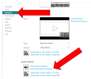 screenshot from Panopto with arrows pointing to the Outputs tab and Download Audio Podcast link